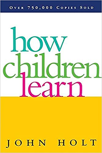 how-children-learn-john-hole-review
